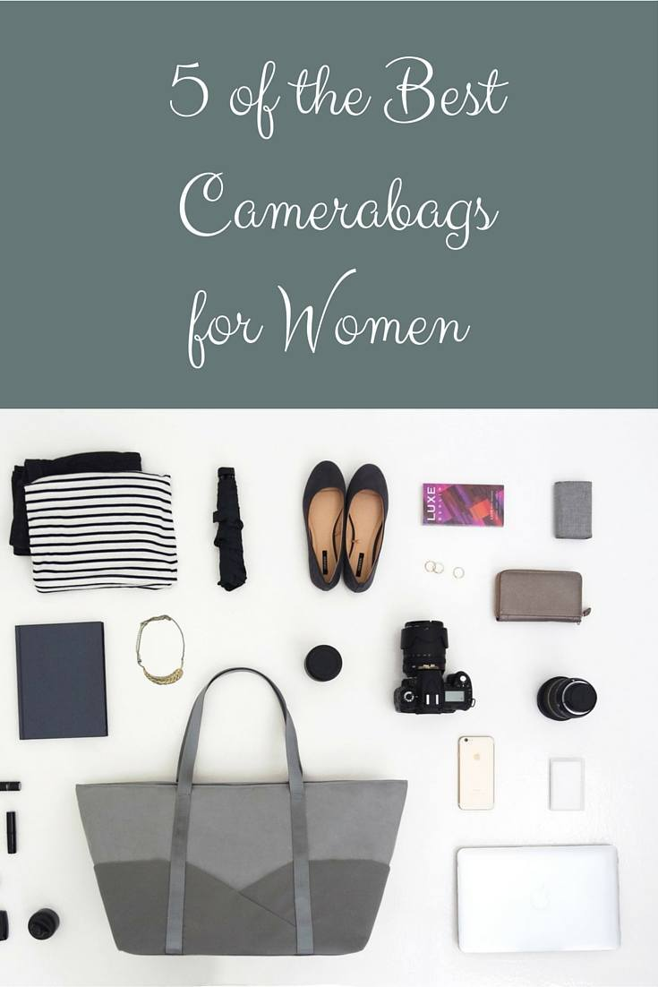 5 of the Best camera bags for Women