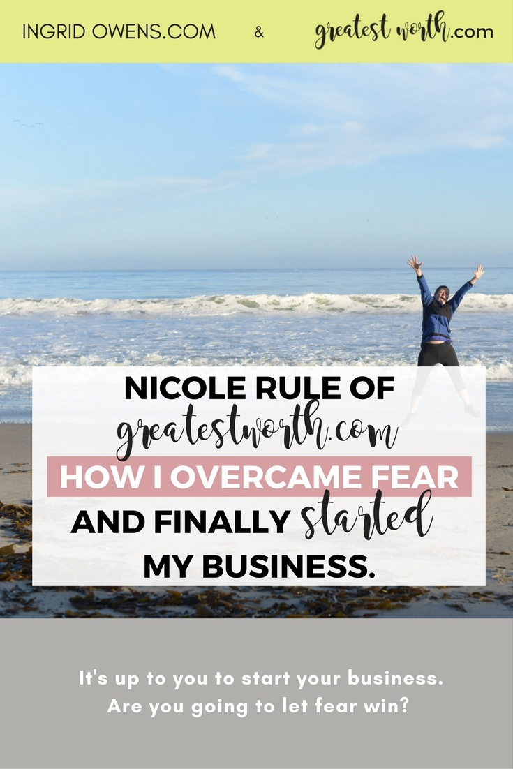 How I overcame fear and finally started my business